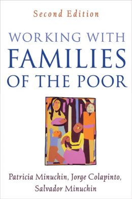 Working with Families of the Poor, Second Edition