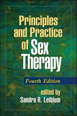 Principles and Practice of Sex Therapy