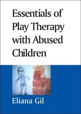 Essentials of Play Therapy with Abused Children