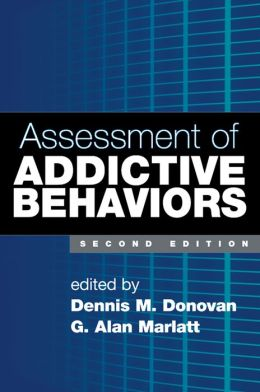 Assessment of Addictive Behaviors, Second Edition