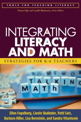 Integrating Literacy and Math: Strategies for K-6 Teachers