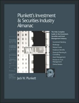Plunkett's Investment and Securities Industry Almanac 2006