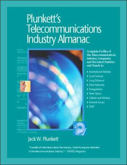 Plunkett's Telecommunications Industry Almanac 2008