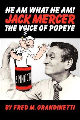 Jack Mercer, the Voice of Popeye