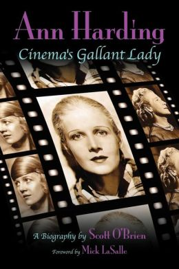 Ann Harding - Cinema's Gallant Lady