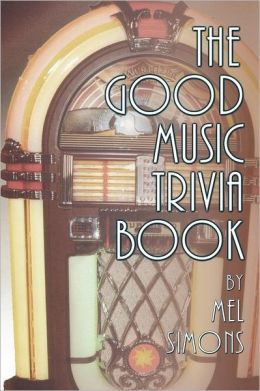 The Good Music Trivia Book