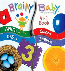 Brainy Baby: 4 in 1 Book