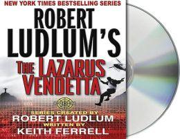Robert Ludlum's The Lazarus Vendetta (Covert-One Series #5)