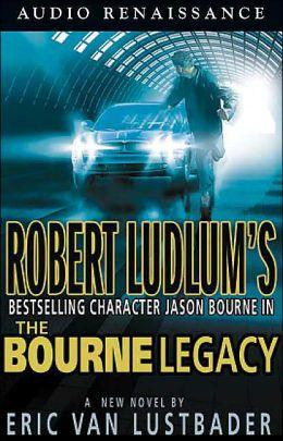 Robert Ludlum's The Bourne Legacy (Bourne Series #4)