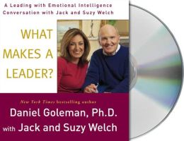 What Makes a Leader?: 'Leading With Emotional Intelligence' Conversation with Jack and Suzy Welch