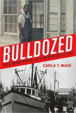 Bulldozed: