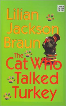 The Cat Who Talked Turkey (The Cat Who... Series #26)