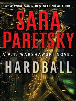 Hardball (V. I. Warshawski Series #13)