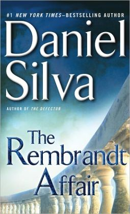 The Rembrandt Affair (Gabriel Allon Series #10)