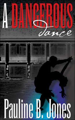 A Dangerous Dance