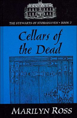 Cellars of the Dead (The Stewarts of Stormhaven)