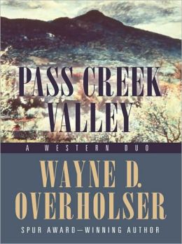 Pass Creek Valley: A Western Duo
