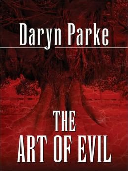 The Art of Evil