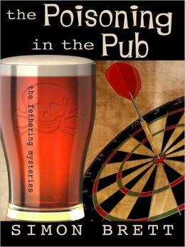 The Poisoning in the Pub (Fethering Series #10)
