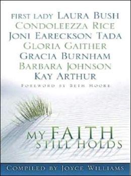 My Faith Still Holds