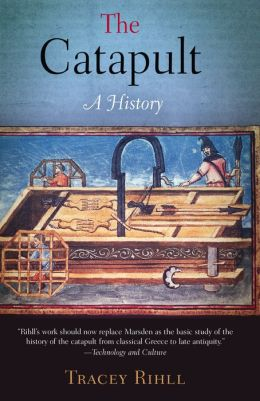 The Catapult: A History
