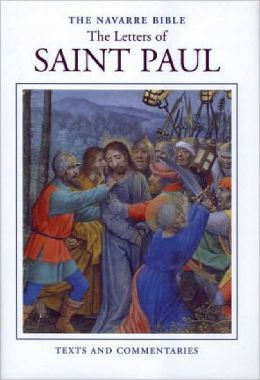 The Navarre Bible - Letters of St. Paul