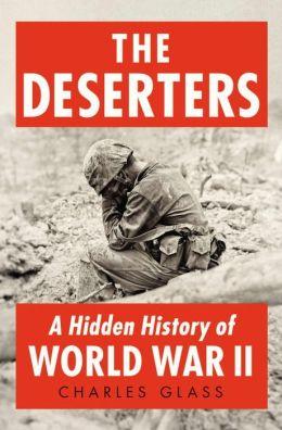 The Deserters: A Hidden History of World War II