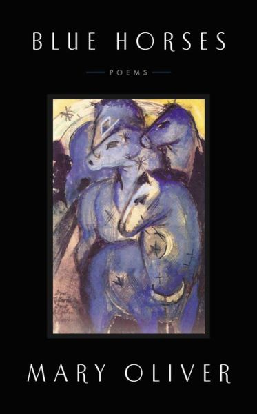 Blue Horses: Poems