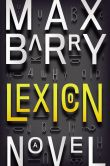 Book Cover Image. Title: Lexicon, Author: Max Barry