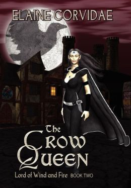 The Crow Queen (Lord of Wind and Fire Series, Book Two)