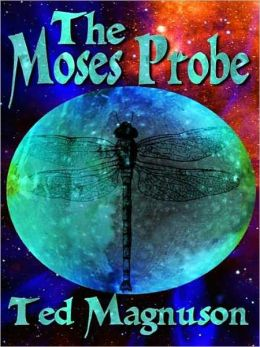 The Moses Probe