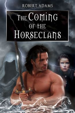 The Coming of the Horseclans [Horseclans Series Book 1]