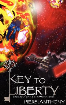 Key to Liberty (ChroMagic Series #4)