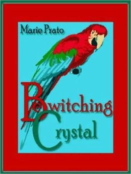 Bewitching Crystal