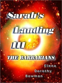 The Barbarians (Sarah's Landing Series # 3)