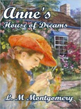 Anne's House of Dreams (Anne of Green Gables Series #5)