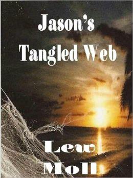 Jason's Tangled Web