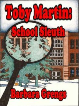 Toby Martin: School Sleuth [Toby Martin Detective Series Book 2]