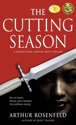 The Cutting Season: A Xenon Pearl Martial Arts Thriller
