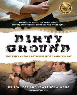 Dirty Ground by Lawrence Kane & Kris Wilder