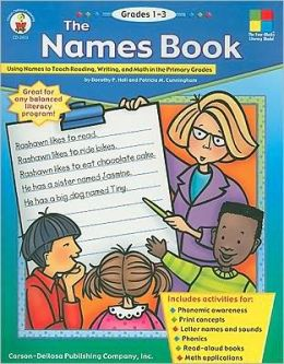 The Names Book: Using Names to Teach Reading, Writing and Math in the Primary Grades