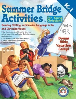 Summer Bridge Activities for Young Christians K-1