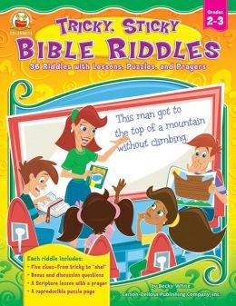 Tricky, Sticky, Bible Riddles