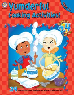 Yumderful Cooking Activities: Ages 7+