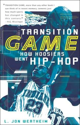 Transition Game: How Hoosiers Went Hip-Hoop