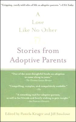 A Love Like No Other: Stories from Adoptive Parents