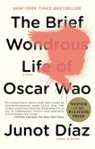 Book Cover Image. Title: The Brief Wondrous Life of Oscar Wao, Author: Junot Diaz
