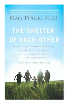 The Shelter of Each Other