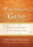 Book Cover Image. Title: The Prodigal God, Author: Timothy Keller