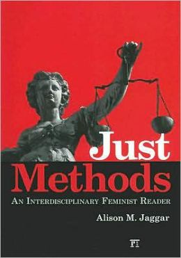 Just Methods: An Interdisciplinary Feminist Reader